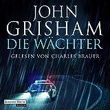 Die Wächter - John Grisham