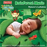 Fisher-Price Rainforest Music: Natures Lullabies by Various Artists