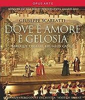 Giuseppe Scarlatti: Dove e Amore e Gelosia [Blu-ray] [Import]