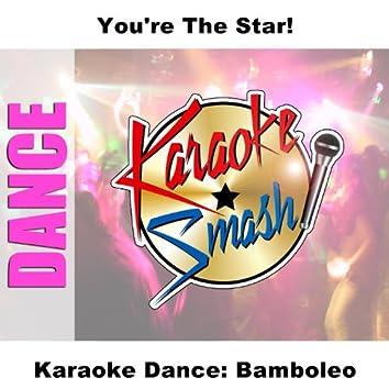 Karaoke Dance: Bamboleo
