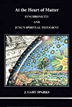 At the Heart of Matter (Studies in Jungian Psychology by Jungian Analysts)