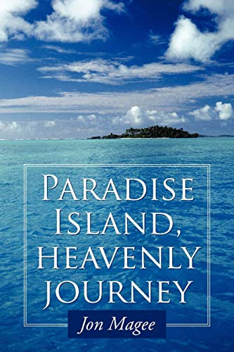 Book: Paradise Island, Heavenly Journey by Jon Magee