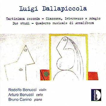 Dallapiccola: Tartiniana seconda, Ciaccona, Intermezzo e Adagio, Due Studi & Quaderno musicale di Annalibera