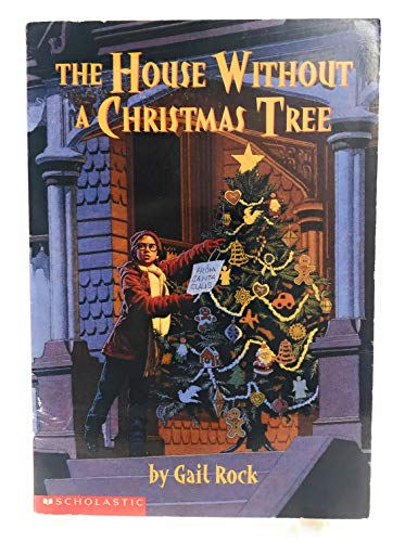 The House Without a Christmas Tree by Rock, Gail (1998) Paperback