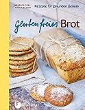 Glutenfreies Brot - Rezepte für gesunden Genuss