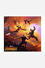 Marvel's Avengers: Infinity War - The Art Of The Movie (Marvel's Avengers: Infinity War - The Art of the Movie (2018), 1) Kindle Edition