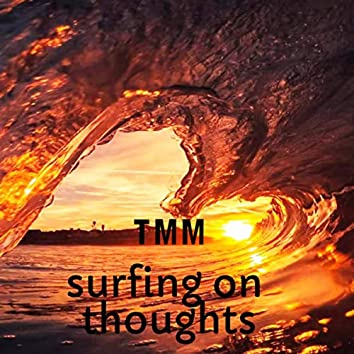 surfing on thoughts