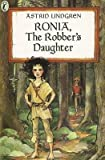 Ronia the Robber's Daughter[RONIA THE ROBBERS DAUGHTER SCH][Prebound]