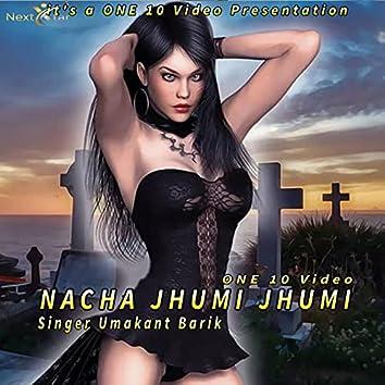 Nacha Jhumi Jhumi
