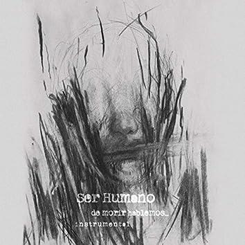 De Morir Hablemos (Instrumental)