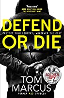 Defend or Die (Matt Logan)