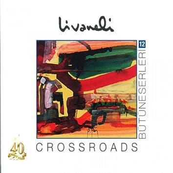 Bütüneserleri, Vol. 12 (Crossroads)