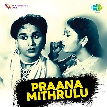 Praana Mithrulu (Original Motion Picture Soundtrack)