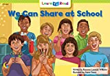 We Can Share At School (Social Studies Learn to Read)