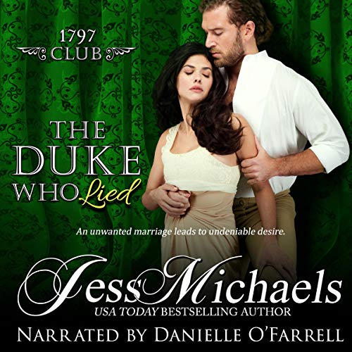 The Duke Who Lied: The 1797 Club, Book 8