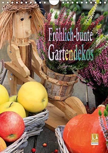 Fröhlich-bunte Gartendekos (Wandkalender 2021 DIN A4 hoch)