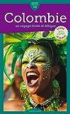 Côte Pacifique de la Colombie: Un voyage écolo et éthique