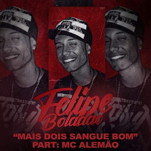 Mc Felipe Boladão feat. MC Alemão