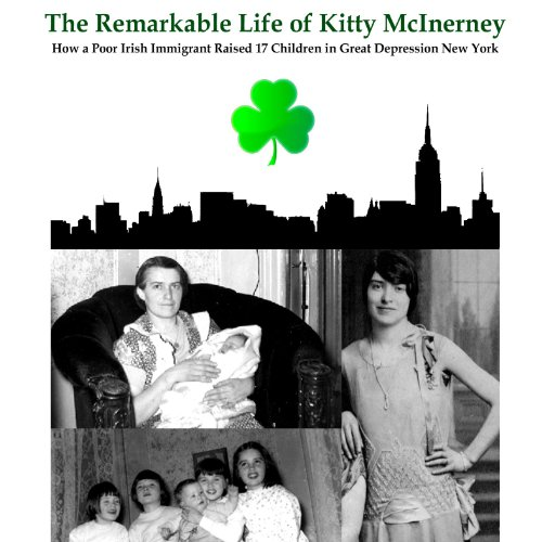 The Remarkable Life of Kitty McInerney audiobook cover art
