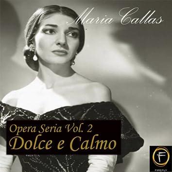 Opera Seria, Vol. 2: Dolce e Calmo