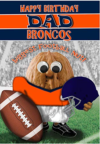 Birthday Card For Dad – Denver Broncos - Football Sports Nut