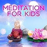 Meditation for Kids – Yoga Kids, Energy Channels, Cognitive Development, Meditation Journey, Find...