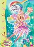 Magic of the Rainbow: Fairy Dance (Deluxe Coloring Book: Barbie Fairytopia, Magic of the Rainbow)