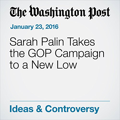 Sarah Palin Takes the GOP Campaign to a New Low audiobook cover art