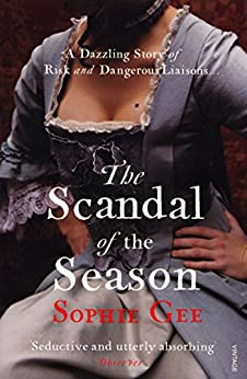The Scandal of the Season by [Sophie Gee]