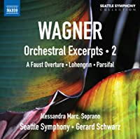 Orchestral Exceprts (Faust Overture Lohengrin Pars