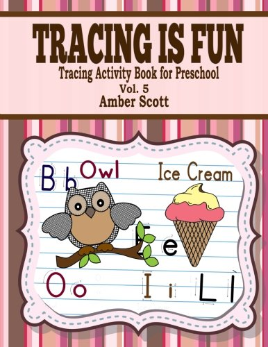 Tracing Is Fun ( Tracing Activity Book For Preschool ) – Vol. 5 (Kids Fun Activity Books Series)