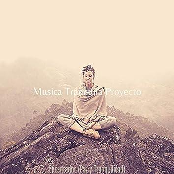 Encantador (Paz y Tranquilidad)