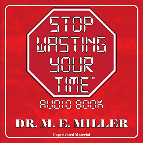 Stop Wasting Your Time! audiobook cover art