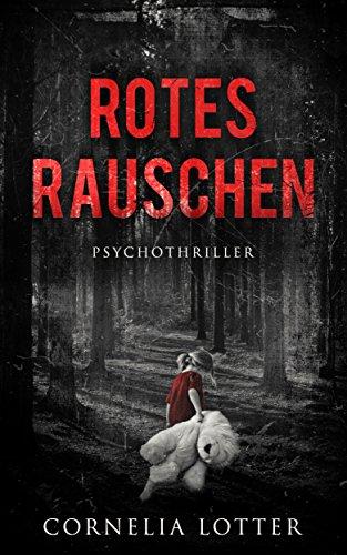 Rotes Rauschen - Psychothriller