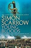 Young Bloods (Wellington and Napoleon Quartet)