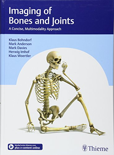 Imaging of Bones and Joints: A Concise, Multimodality Approach