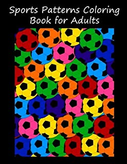 Sports patterns coloring book for adults
