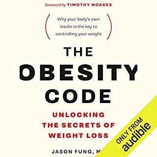 The Obesity Code     Unlocking the Secrets of Weight Loss              Written by:                                                                                                                                 Dr. Jason Fung                               Narrated by:                                                                                                                                 Brian Nishii                      Length: 10 hrs and 9 mins     345 ratings     Overall 4.7