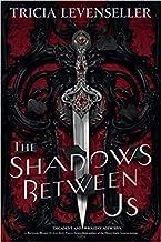 Shadows Between Us The Hardcover 1 Mar 2020