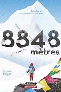 8848 mètres : Là-haut, elle ne sera plus la même par Edgar