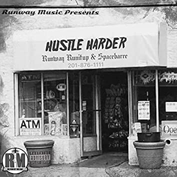 Hustle Harder (feat. Spacebarre)