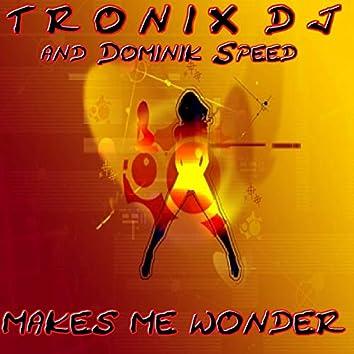 Makes Me Wonder (Radio Mixes)