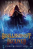 Disillusionist: Deceived (Forge of Eternity) (English Edition)