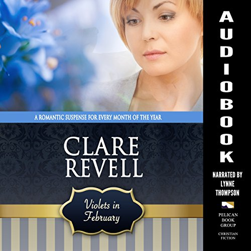 Violets in February Audiobook By Clare Revell cover art