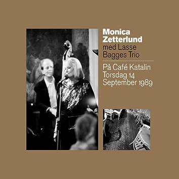På Café Katalin Torsdag 14 September 1989