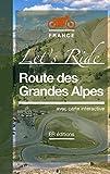 Route des Grandes Alpes • Let's ...