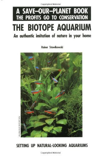 Biotope Aquarium (A Save-Our-Planet Book) by W. Stawikowski (1993-04-02)