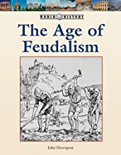 The Age of Feudalism (World History)