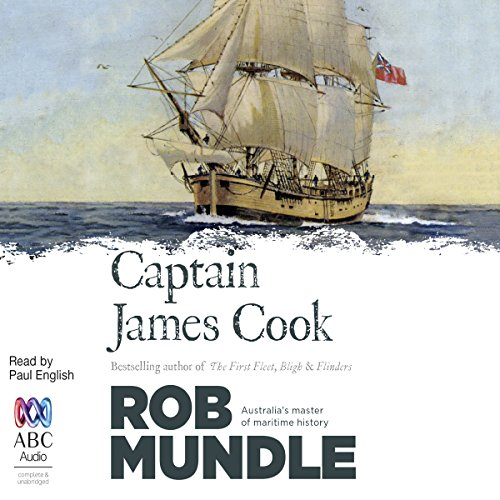 Captain James Cook The Life and Legacy of the Legendary British Explorer Who Discovered Hawaii