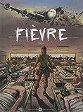 Fièvre, Tome 1